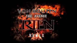 Von Routen  - The Avenue  [RTPN remix]