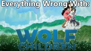 Everything Wrong With: Wolf Children