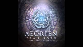 Download AEORIEN - Fran Soto (Feat. Aeralie Brighton) MP3 song and Music Video