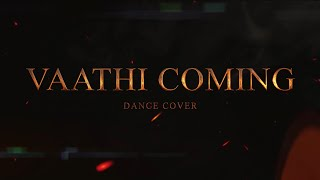 Vaathi Coming Dance Cover    MASTER