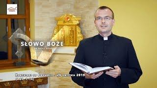 Komentarz do Ewangelii - piątek 26 kwietnia 2019 (J 21, 1-14)