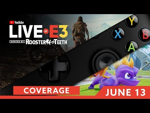 e3-2018-day-two-coverage-feat-days-gone-bethesda-spyro-more