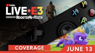 E3 2018: DAY TWO Coverage feat. Days Gone, Bethesda, Spyro & MORE!