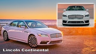 Lincoln Continental 2017 - Interior and exterior | Lincoln Continental - new level of luxury
