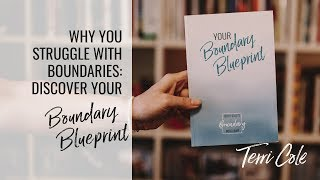 what is your boundary blueprint? terri cole boundary bootcamp challenge 2017
