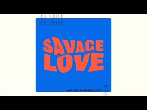 Jawsh 685, Jason Derulo, BTS - Savage Love (Laxed - Siren Beat) (BTS Remix - Visualizer)