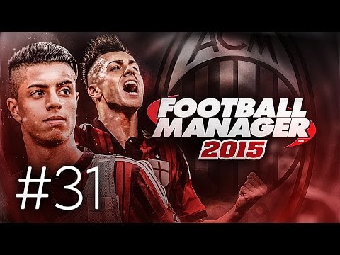 FOOTBALL MANAGER 2015 LET'S PLAY | A.C. Milan #31 | Destro Not Scoring (3D GAMEPLAY)