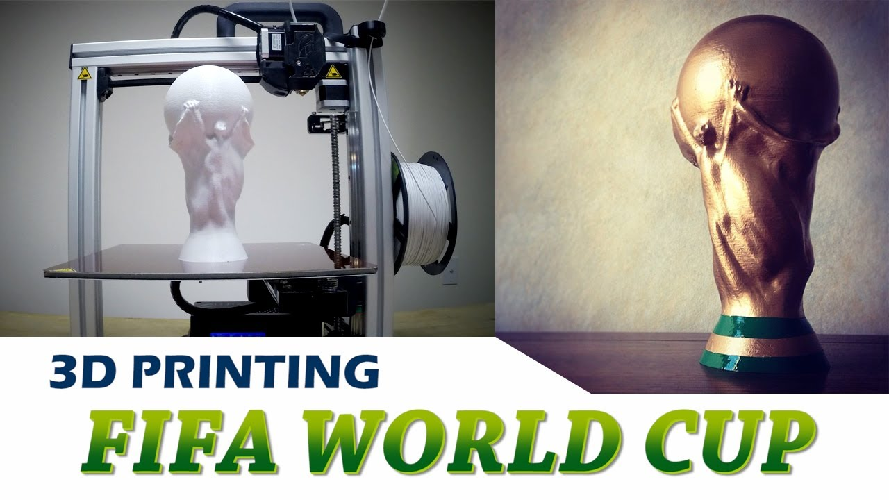 3d Printing Fifa World Cup Trophy Youtube