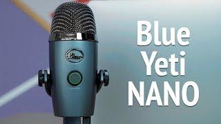 Микрофон Blue Yeti NANO. Обзор и тест звука