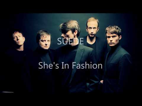 LYRIC of SUEDE - SHE'S IN FASHION