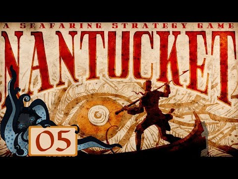 I f***ing hate sharks! - Let's Try Nantucket (Whaling/Seafaring Sim & RPG) #05 - Nantucket Gameplay