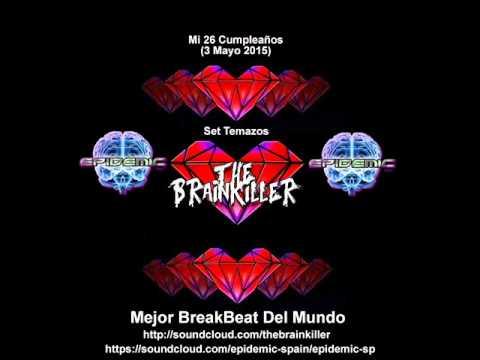Epidemic SP @ Mi 26 Cumpleaños 3-5-2015 (Set Temazos The Brainkiller)