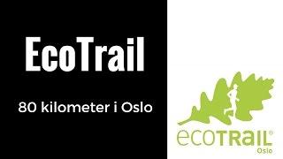 Ecotrail Oslo 2016 - 80k by S&J Film