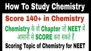 Most important chapters of chemistry for NEET