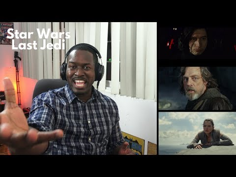Star Wars Last Jedi Official Trailer Reaction: FIRE!!!