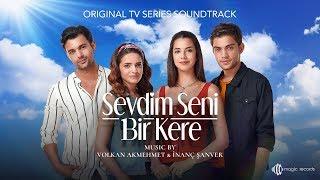 Sevdim Seni Bir Kere - Kimse Bilmez (Acoustic) (Original TV Series Soundtrack) Resimi