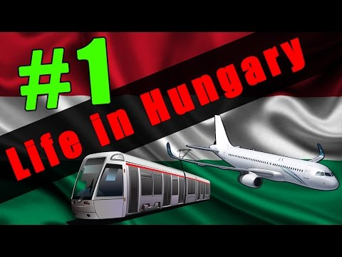 Life in Hungary - 1. Episode - The big trip [30 Like?]
