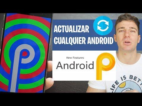 Cómo ACTUALIZAR Cualquier Android A 9.0 Pie Sin ROOT   Instalar Última Versión GUIA