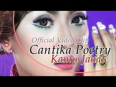 Cantika Poetry - Kamu Jahat [ Clip]