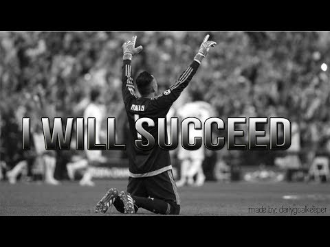 I WILL SUCCEED - Goalkeeper Motivation