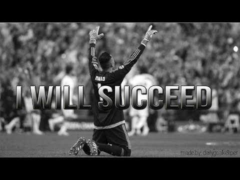 I WILL SUCCEED – Goalkeeper Motivation