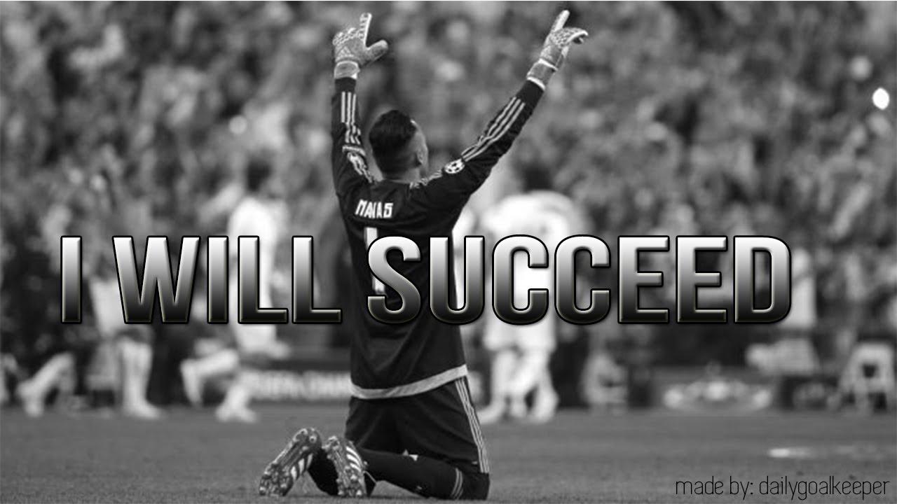 I WILL SUCCEED - Goalkeeper Motivation - YouTube