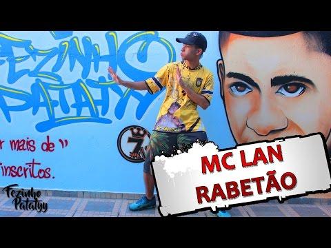 MC Lan - Rabetão ( Fezinho Patatyy )