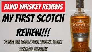 Tomatin Dualchas(Legacy) Scotch Whisky- Blind Review!!!