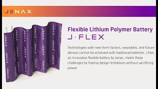 Jenax J.Flex, Flexible Li-Ion Rechargeable Battery