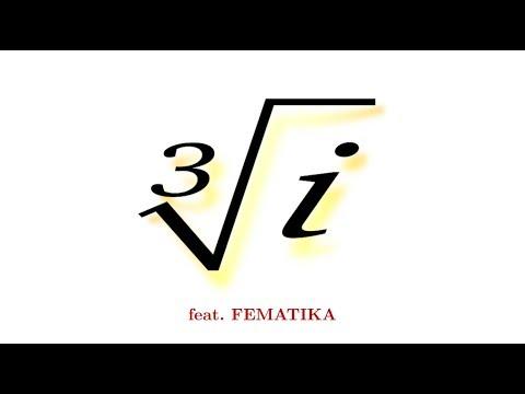 Cube Root Of I, Feat. Fematika