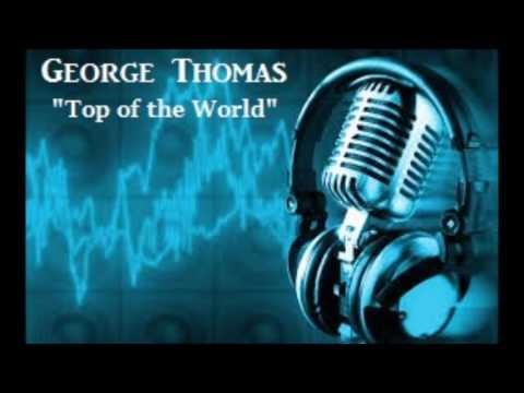 GEORGE ASHWORTH - TOP OF THE WORLD (with lyrics)