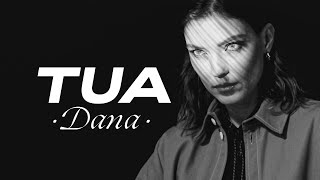 TUA - Dana (Official Video)