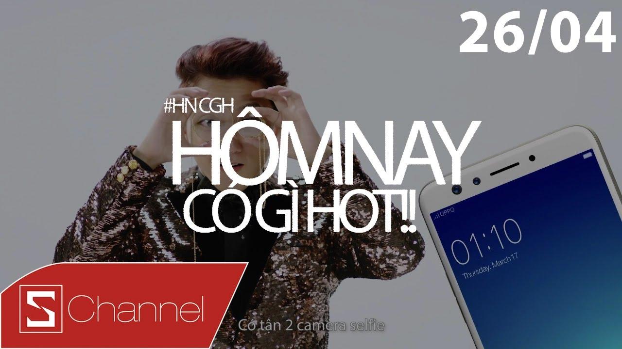 Schannel – #HNCGH 26/4: SÆ¡n Tùng nhá hàng Oppo F3 mới , Zenfone Live chuyên lai chim