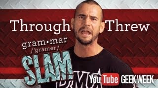 CM Punk's Grammar Slam - Through vs. Threw