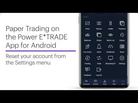 Introducing Paper Trading on the Power E*TRADE App for Android