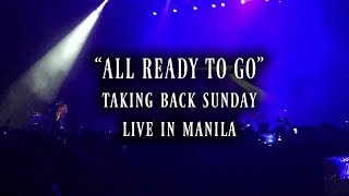 Taking Back Sunday All Ready To Go Live in Manila 1-26-19