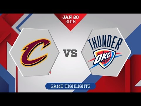 Oklahoma City Thunder vs. Cleveland Cavaliers - January 19, 2018