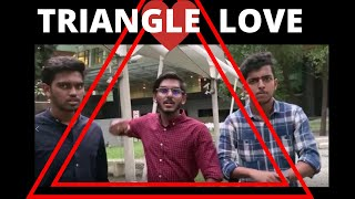 TRIANGLE LOVE Short Film Trailer