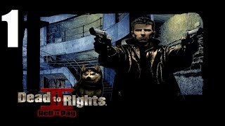 Dead to Rights II: Hell to Pay - Прохождение Часть 1 (PC)