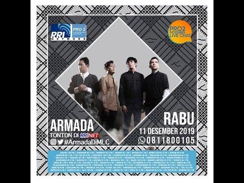 Armada  - Morning Live Chat Pro 2 FM RRI Jakarta -(Live Video Corner RRI)