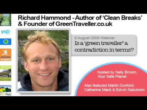 Richard Hammond - Clean Breaks - Is a 'green traveller' a contradiction in terms?