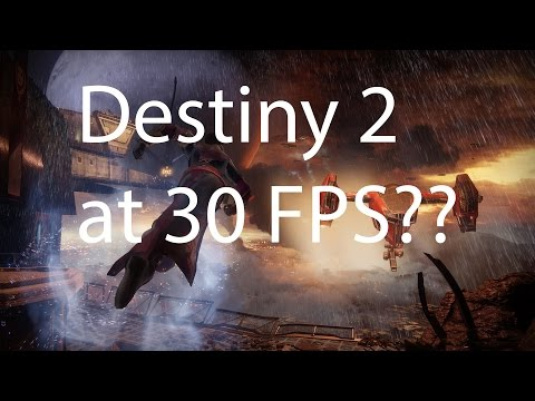 Destiny 2 at 30fps and no dedicated servers?