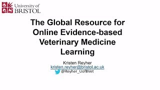 The Global Resource for Online Evidence-Based Veterinary Medicine Learning
