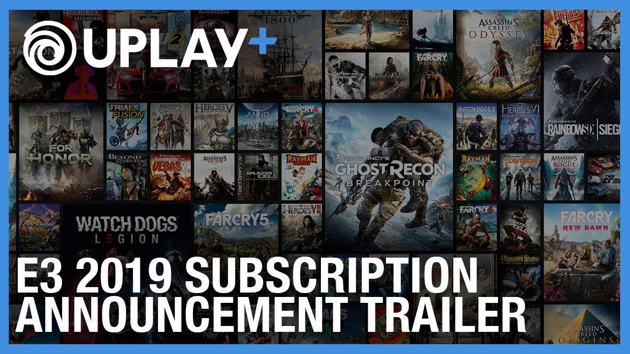 Uplay Subscription Service To Give Players Access To 100 Ubisoft Games E3 2019
