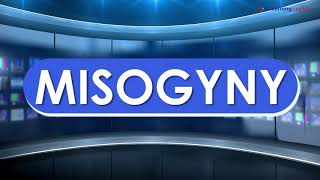 News Words: Misogyny