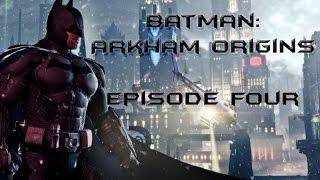 Batman: Arkham Origins with Nick Episode 4 - UnDuTree