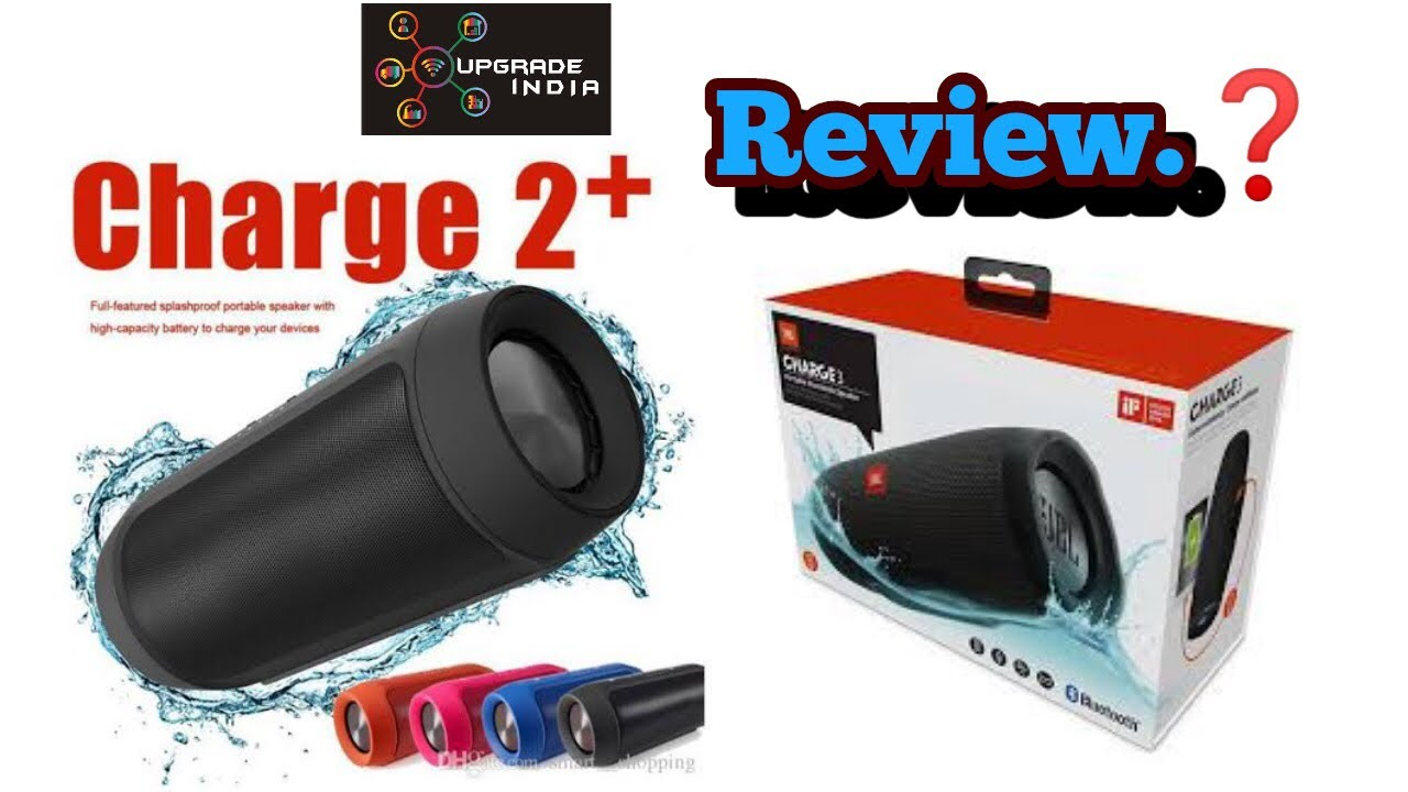 Jbl Charge 2 Bluetooth Speaker Charge 2 Speaker Review By Upgrade India Youtube
