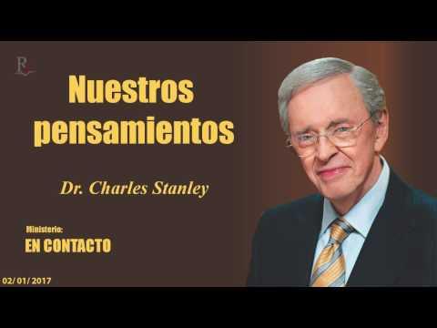 NUESTROS PENSAMIENTOS - En Contacto - Doctor: Charles Stanley (COPYRIGHT)