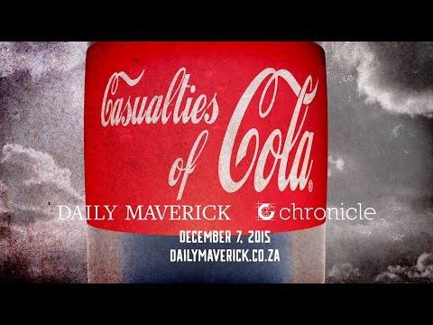 Casualties Of Cola Promo - Daily Maverick Chronicle
