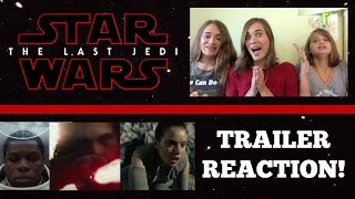 Sisters React to Star Wars: The Last Jedi Teaser Trailer!